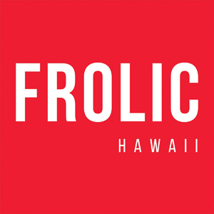 Frolic Hawaii