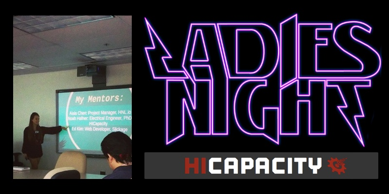 Ladies Night at HiCapacity